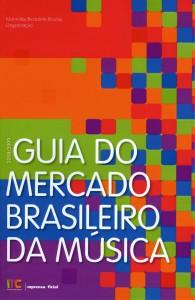 Guia do Mercado Brasileiro da Música - 2008/2009