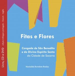 Fitas e Flores - Congada de São Benedito e do Divino Espírito Santo da cidade de Socorro