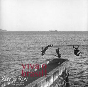 Xavier Roy - Viva o Brasi!